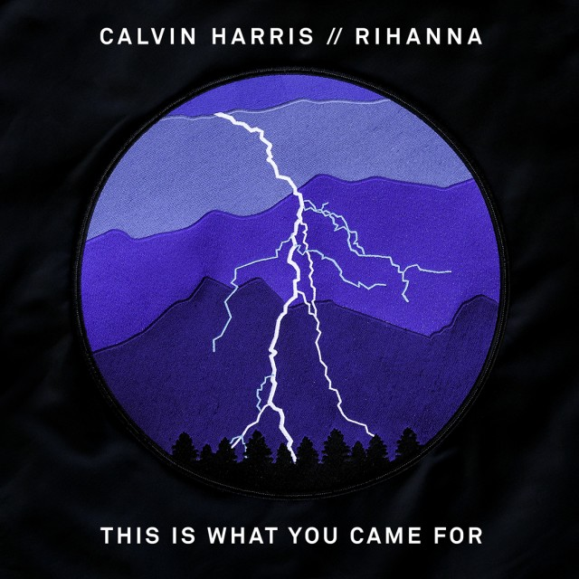 This Is What You Came For - Rihanna x Calvin Harris